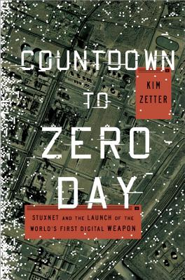 Countdown to Zero Day By Zetter, Kim