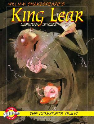 King Lear By Shakespeare, William/ Pollack, Ian (ILT)